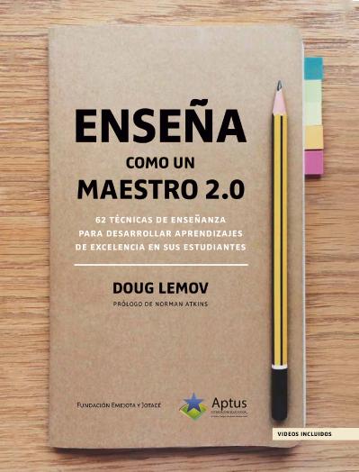 Enseña como un Maestro 2.0 Doug Lemov