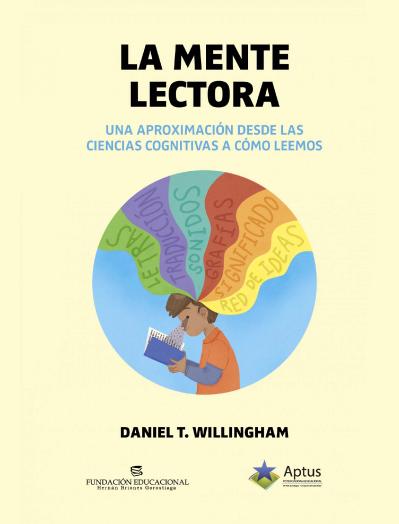 La mente lectora Daniel T. Willingham