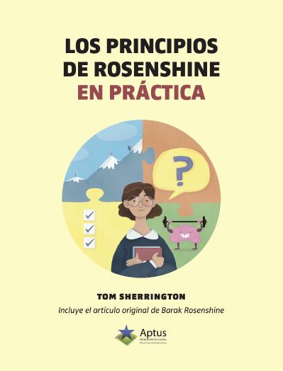 Los principios de Rosenshine Tom Sherrington