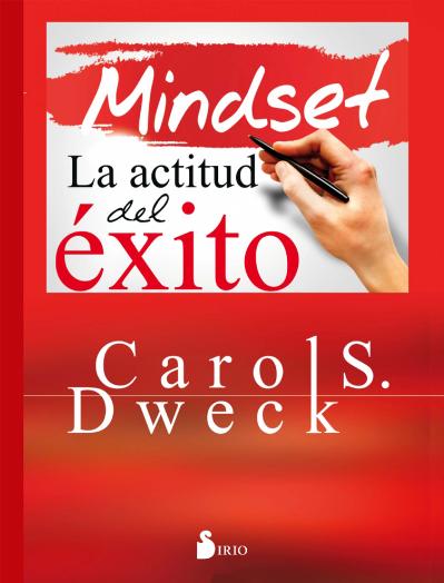 Mindset Carol S. Dweck